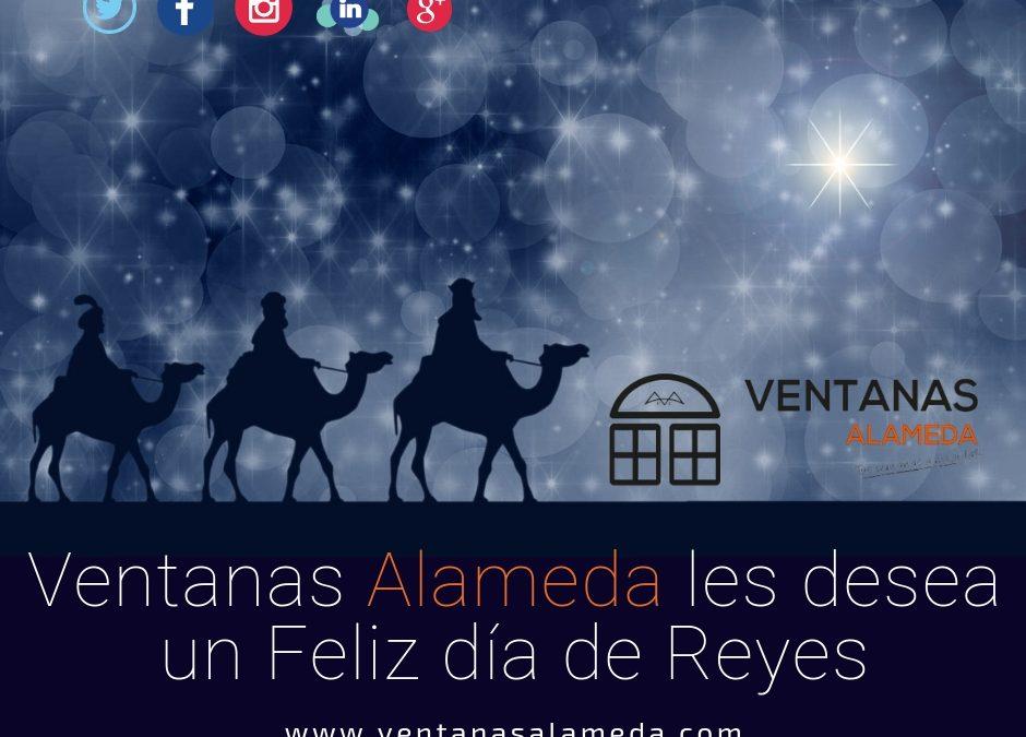 Ventanas Alameda les desea un Feliz Día de Reyes
